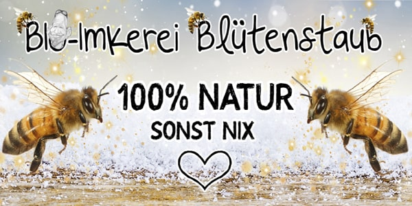 BIO-Imkerei Blütenstaub – 100% NATUR SONST NIX